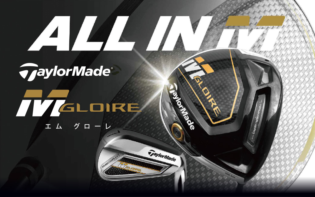 ALL IN M TaylorMade MGLORIE エムグローレ